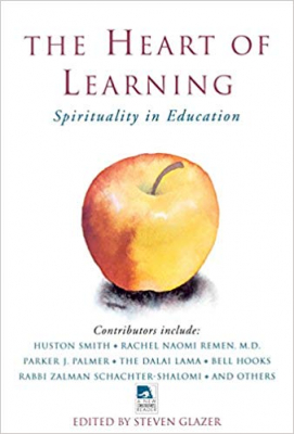 Image of Heart Of Learning Spirituality In Education