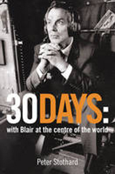 30 Days A Month At The Heart Of Blairs War
