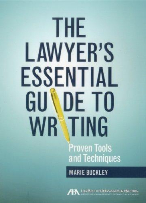 Image of Lawyers Essential Guide To Writing Proven Tools And Techniques