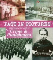 Image of Photographic View Of Crime And Punishment : Past In Picturesseries