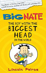Image of Big Nate : The Boy With The Biggest Head In The World : Big Nate Book 1