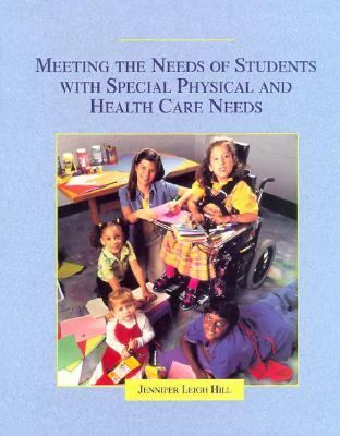 Image of Meeting The Needs Of Students With Special Physical And Health Care Needs