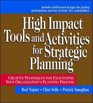 Image of High Impact Tools & Activities For Strategic Planning Creat-ive Techniques For Facilitating Your Organizations Planning