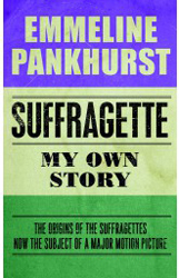 Image of Suffragette : My Own Story
