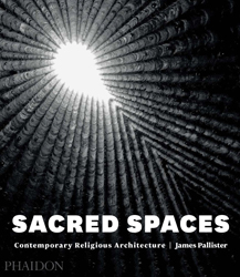 Image of Sacred Spaces : Contemporary Religious Architecture