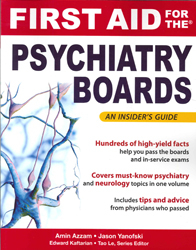 Image of First Aid For The Psychiatry Boards