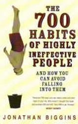 Image of 700 Habits Of Highly Ineffective People : And How You Can Avoid Falling Into Them