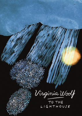 To The Lighthouse : Vintage Classics Woolf Series