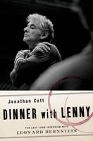 Image of Dinner With Lenny : The Last Long Interview With Leonard Bernstein