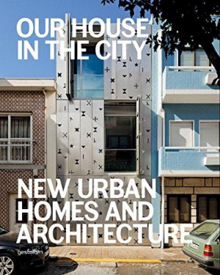 Image of Our House In The City New Urban Homes And Architecture