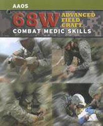 68w Advanced Field Craft : Combat Medic Skills