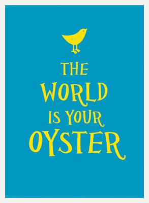 Image of World Is Your Oyster