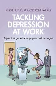 Image of Tackling Depression At Work : A Practical Guide For Employees And Managers