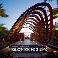 Image of 21st Century Architecture Designer Houses