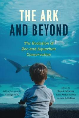 Image of The Ark And Beyond The Evolution Of Zoo And Aquarium Conservation
