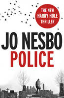Image of Police : A Harry Hole Thriller : Oslo Sequence 8