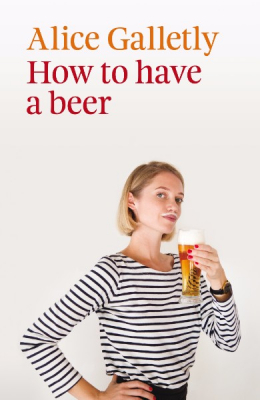 Image of How To Have A Beer