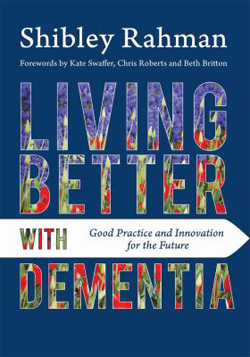 Image of Living Better With Dementia : Good Practice And Innovation For The Future