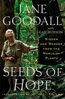 Image of Seeds Of Hope : Wisdom And Wonder From The World Of Plants