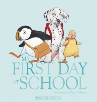 Image of My First Day At School