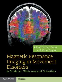Image of Magnetic Resonance Imaging In Movement Disorders : A Guide For Clinicians And Scientists