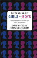 Image of Truth About Girls And Boys : Challenging Toxic Stereotypes About Our Children