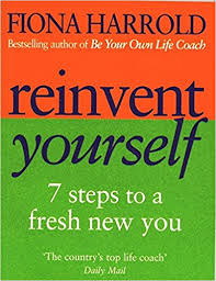 Image of Reinvent Yourself : 7 Steps To A Fresh New You