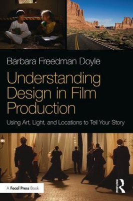 Image of Understanding Design In Film Production : Using Art Light And Locations To Tell Your Story