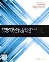 Image of Paramedic Principles And Practice : Anz