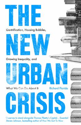 Image of The New Urban Crisis: Gentrification Housing Bubbles Growinginequality And What We Can Do About It