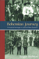 Image of Bohemian Journey : A Musical Heritage In Colonial New Zealand