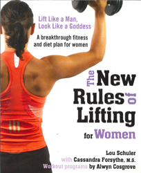 Image of New Rules Of Lifting For Women Lift Like A Man Look Like A Goddess