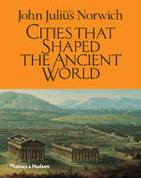 Image of Cities That Shaped The Ancient World
