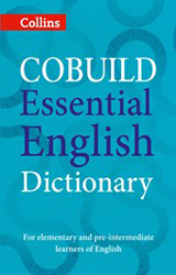 Collins Cobuild Essential English Dictionary : A1-b1