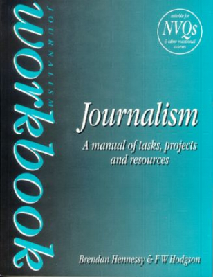 Image of Journalism Workbook : A Manual Of Tasks Projects And Resources