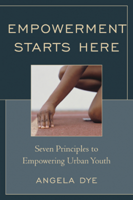Image of Empowerment Starts Here : Seven Principles To Empowering Urban Youth