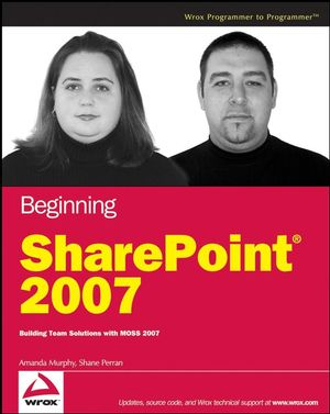 Image of Beginning Sharepoint 2007 Building Team Solutions With Moss 2007