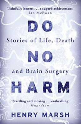 Image of Do No Harm : Stories Of Life Death And Brain Surgery