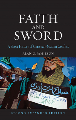 Image of Faith And Sword : A Short History Of Christian-muslim Conflict