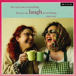 Image of You Can't Win At Everything But You Can Laugh At Everything : Greeting Card