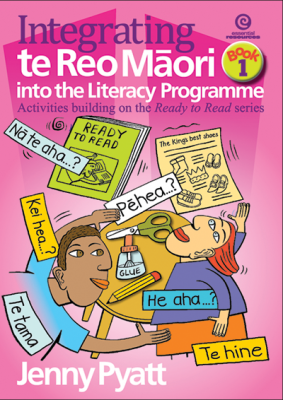 Image of Integrating Te Reo Maori Into The Literacy Programme : Book 1