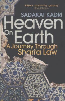 Image of Heaven On Earth : A Journey Through Shari'a Law