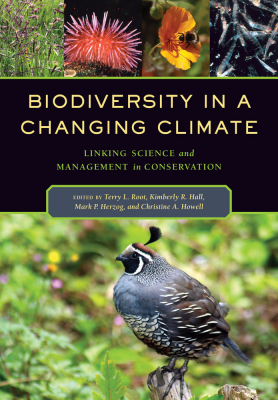 Biodiversity In A Changing Climate Linking Science And