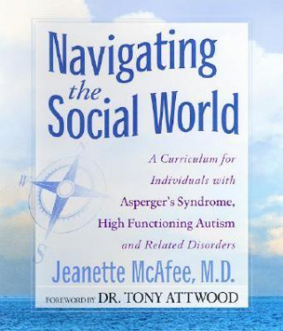 Image of Navigating The Social World A Curriculum For Individuals With Aspergers Syndrome