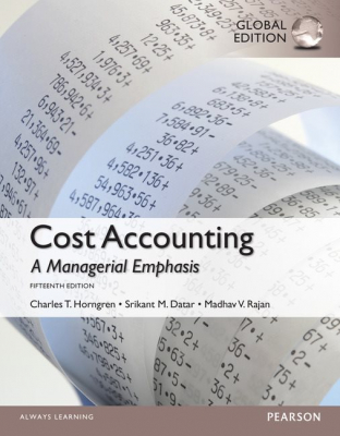 Cost Accounting : 15e + Myaccountinglab + Etext Vpack