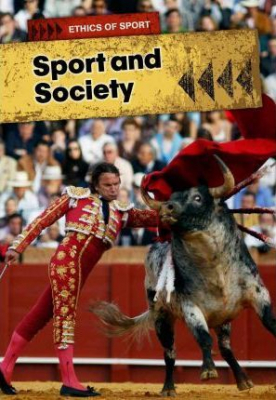 Image of Sports And Society : Ethics Of Sports