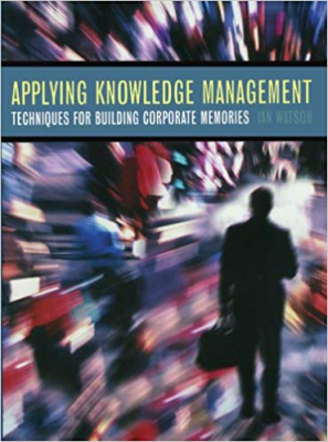 Image of Applying Knowledge Management Cbr Techniques For Corporate Memories