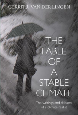 Image of Fable Of A Stable Climate : The Writings And Debates Of A Climate Realist