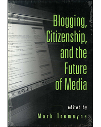 Image of Blogging Citizenship & The Future Of Media