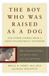 Image of Boy Who Was Raised As A Dog : And Other Stories From A Childpsychiatrist's Notebook